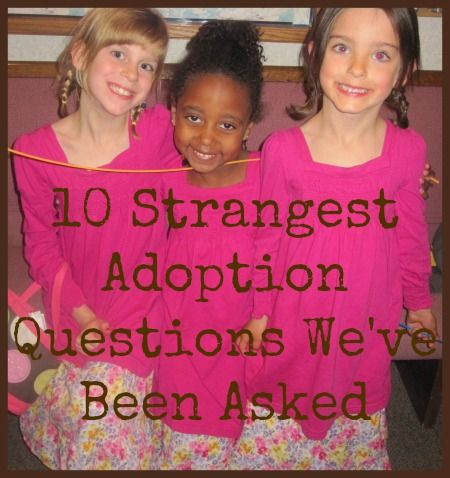The 10 Strangest Adoption Questions we've ever been asked