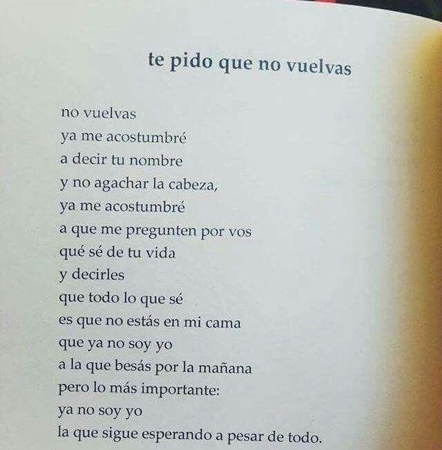 Te Pido Que No Vuelvas Citas De Libros Amor Frases De