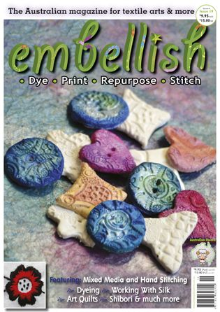 Check out Embellish issue 19 - some great projects including mixed media and hand stitching, dyeing, working with silk, art quilts, shibori and so much more!  www.artwearpublications.com.au  #embellish #dyeing #textileart #wearableart #shibori