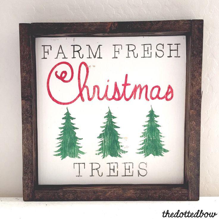 Farm Fresh Christmas Trees wood sign by thedottedbow on Etsy https://www.etsy.com/listing/255289185/farm-fresh-christmas-trees-wood-sign