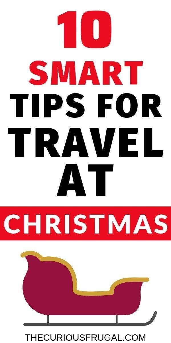 Travel for the holidays: 10 Tips for Flying on Christmas Day (or around Christmas)