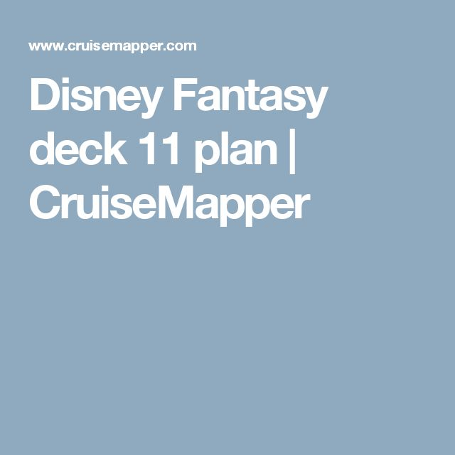 Disney Fantasy deck 11 plan | CruiseMapper