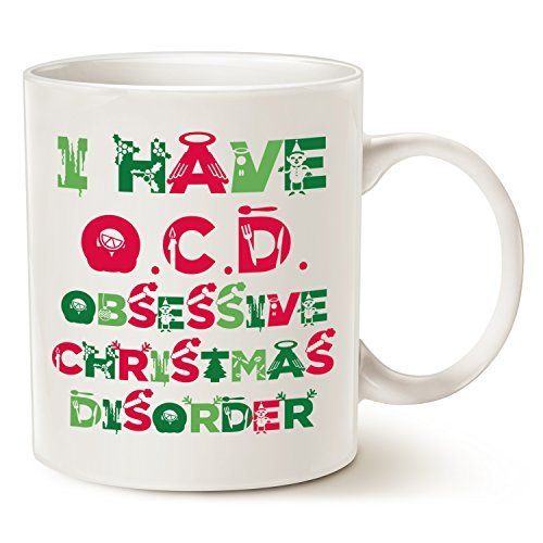 Cute Christmas Gifts, Tacky Obsessive Christmas Disorder Coffee Mugs