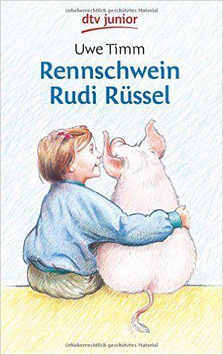 Rennschwein Rudi Rüssel: Amazon.de: Uwe Timm, Gunnar Matysiak: Bücher