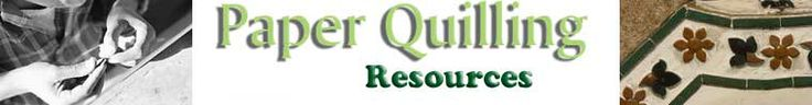 Paper Quilling rescources.. Another great site with lots of useful info and links.