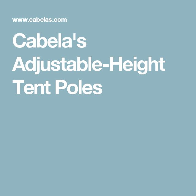 Cabela's Adjustable-Height Tent Poles