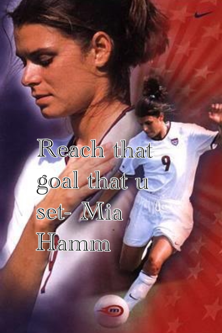 Mia Hamm Soccer Quotes For Girls. QuotesGram  |Mia Hamm Soccer Quotes
