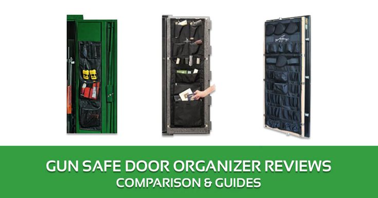 Gun Safe Door Organizer Reviews, Comparison & Guides 2017 – Buyer's Guide