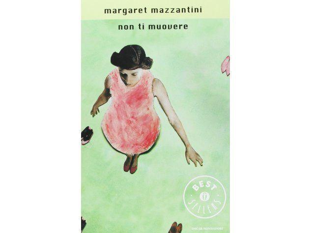 non ti muovere Margaret Mazzantini