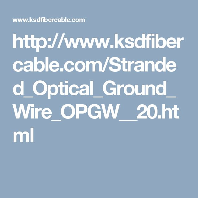 8 best opgw fiber cable images on Pinterest | Cable, Electrical ...