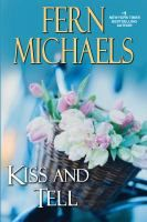 Reading for February 2018:  Kiss and tell / Fern Michaels.