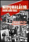 Beat-, pop- és rockzene kedvelők, figyelem! - Elindult a Mindhalálig rock and roll Facebook oldala
