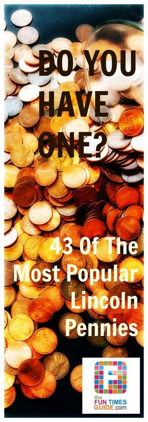 Valuable Penny? We've got a list of the 43 most valuable Lincoln pennies - is yours on the list?