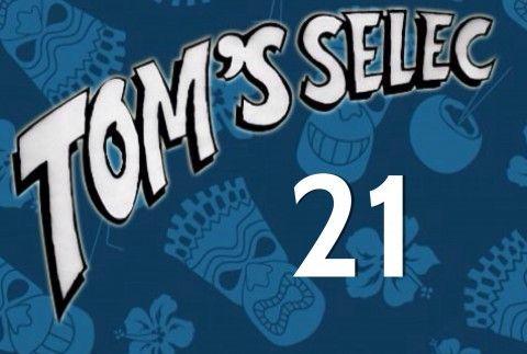 Tom's Selec #21 : Le best of des geekeries !!!