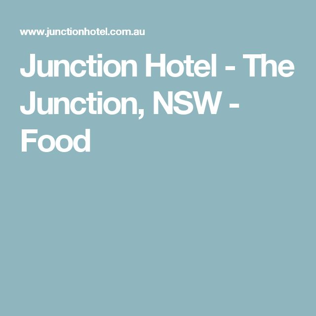 Junction Hotel - The Junction, NSW - Food