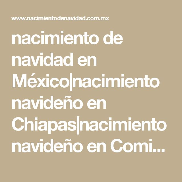 nacimiento de navidad en México|nacimiento navideño en Chiapas|nacimiento navideño en Comitán