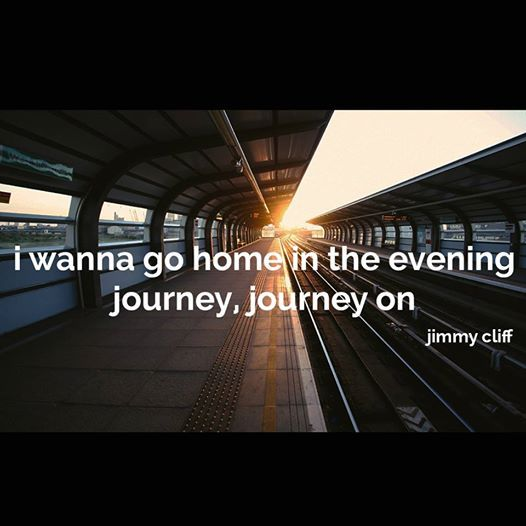 Time To Go Home Quotes: Mahabis Quote // 'i Wanna Go Home In The Evening. Journey
