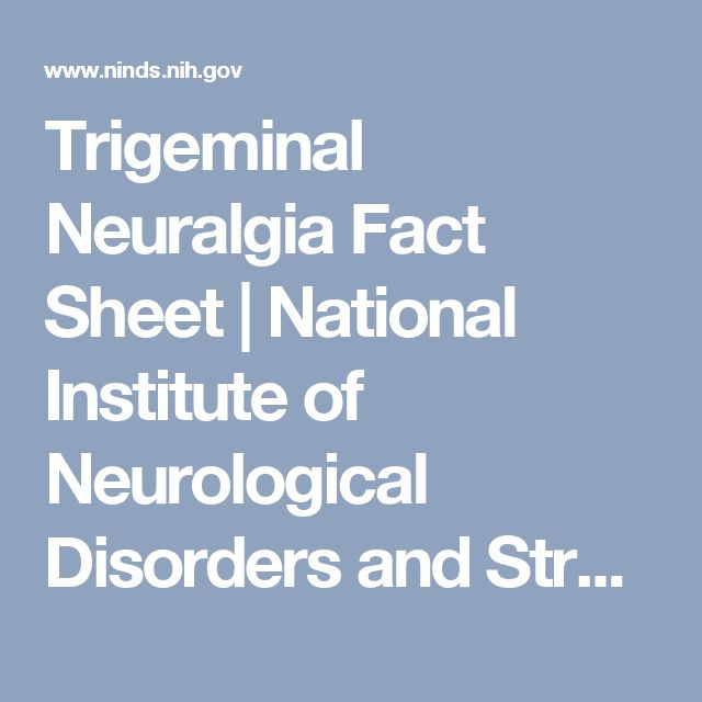 Trigeminal Neuralgia Fact Sheet | National Institute of Neurological Disorders and Stroke