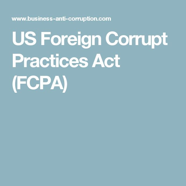 US Foreign Corrupt Practices Act (FCPA)