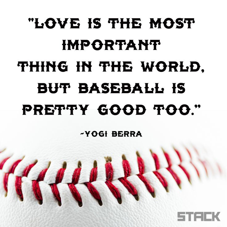 """Love is the most important thing in the world, but baseball is pretty good too."" -Yogi Berra #Baseball #Quote #Inspiration"