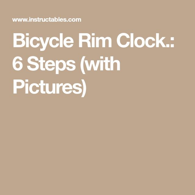 Bicycle Rim Clock.: 6 Steps (with Pictures)