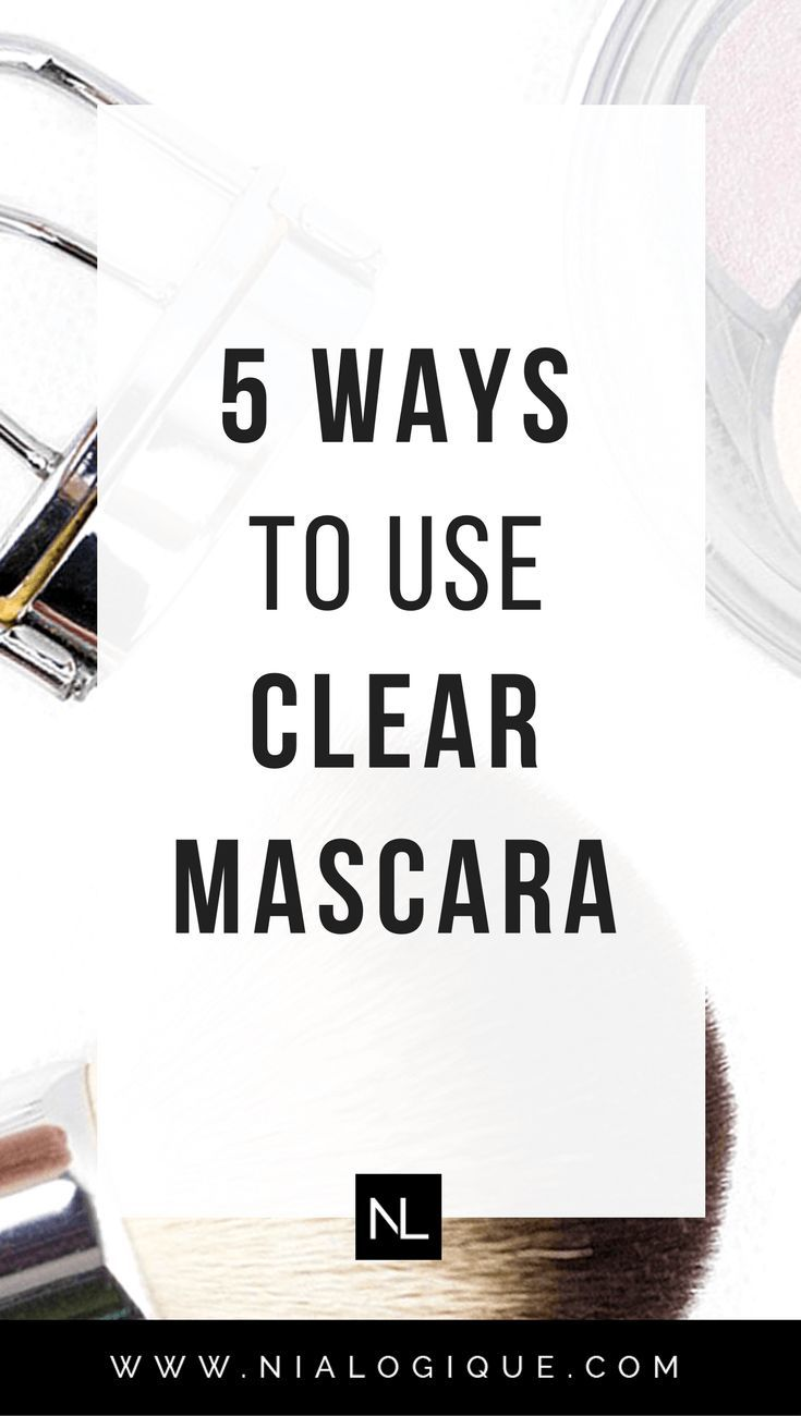 5 Ways To Use Clear Mascara | Clear mascara isn't just for glossy, natural, everyday makeup looks. It also serves a few other very useful purposes! Click through to learn about the 5 different ways you can turn this beauty product into an everyday staple. | beauty tips, makeup tutorial, makeup tips