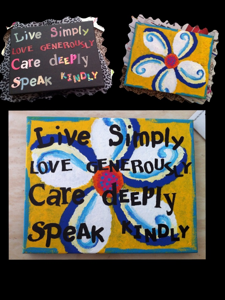 Canvas quote! I need to make some for my dorm room!
