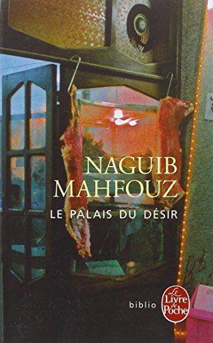 Le palais du désir de Naguib Mahfouz
