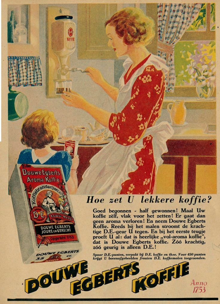 Douwe Egberts koffie 1937..  Kaffetåren den bästa är............