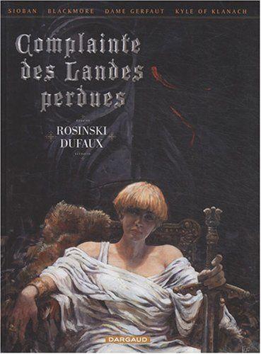 Complainte des Landes Perdues - #4 Volumes - Grzegorz Rosinski + Jean Dufaux