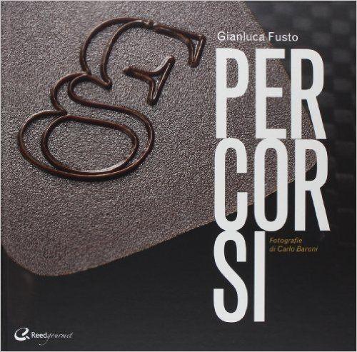 Amazon.it: Percorsi - Gianluca Fusto - Libri