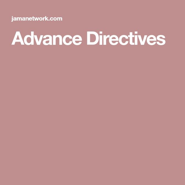Advance Directives  Health Care Directive    Health