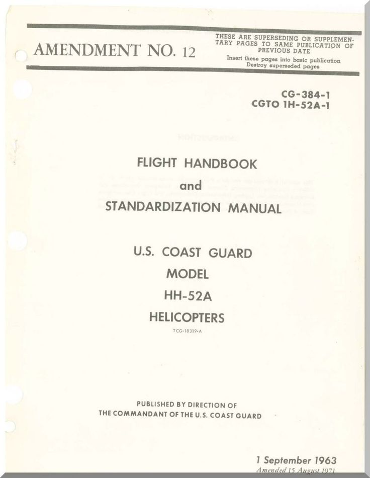 Sikorsky HH-52A Helicopter Engine Flight Handbook and Stamdarization Manual , CG-384-1 CGTO 1H-52A-11 - Aircraft Reports - Aircraft Manuals - Aircraft Helicopter Engines Propellers Blueprints Publications