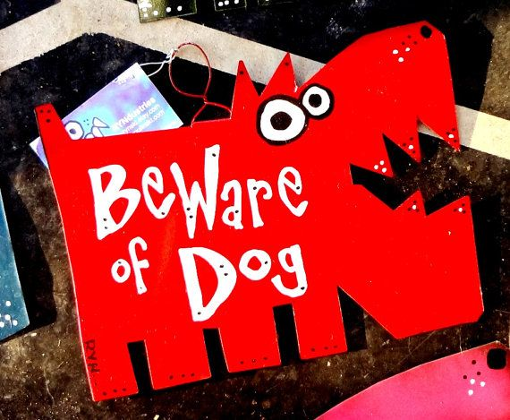 Beware of Dog Signs Custom Colors and Sizes SMALL SIZE by Rynski, $35.00