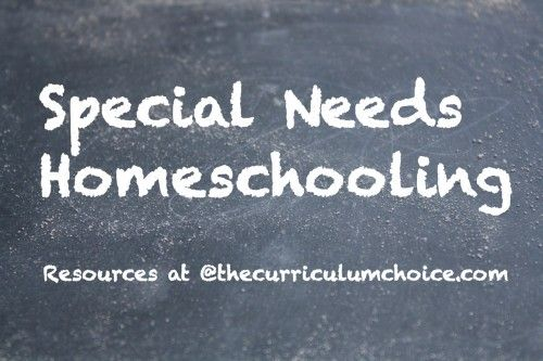 Special Needs Homeschooling Resources at The Curriculum Choice