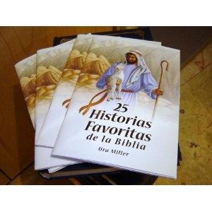 25 Historias Favoritas de la Biblia / 25 Favorite Stories from the Bible by Ura Miller / Spanish Language Edition  $14.99