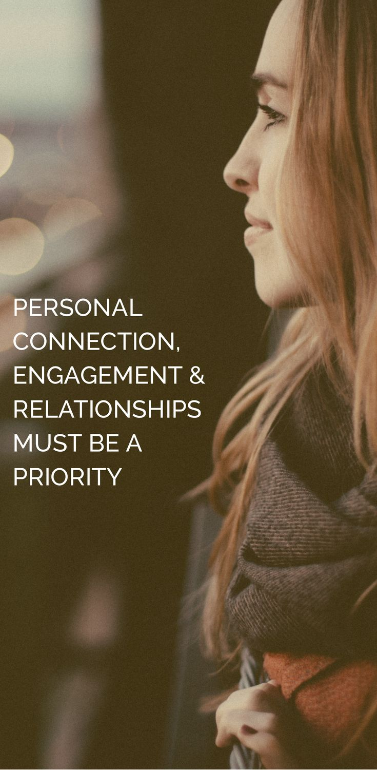 Personal connection, engagement and relationships must be a priority. #socialmedia #business