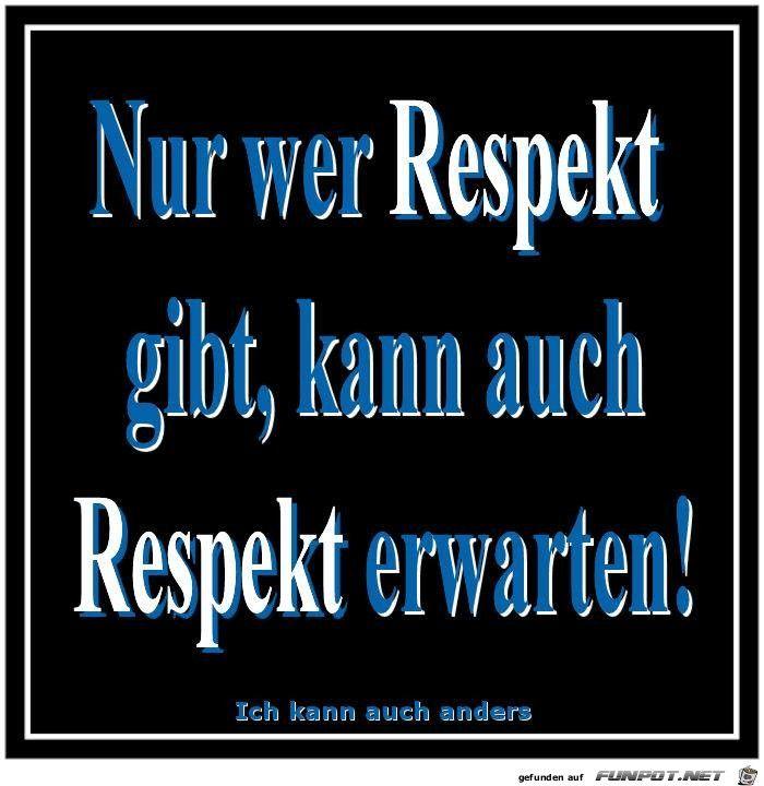 funpot: Nur wer Respekt gibt....jpg von Nogula
