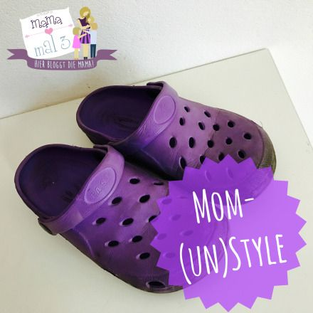 Mom-Unstyle, Crocs, bequem, comfy, style, mom