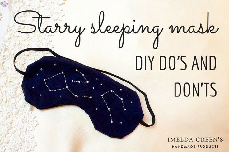 Some DIY tips for starry sky sleeping mask