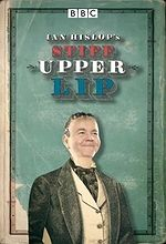 Ian Hislop's Stiff Upper Lip - BBC documentary charting the emotional history of Britain.