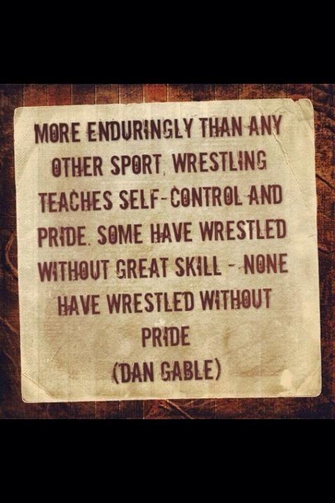 Love this quote from Dan Gable! #wrestling #dangable
