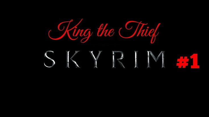 ENTER KING THE THIEF! Skyrim #1 #games #Skyrim #elderscrolls #BE3 #gaming #videogames #Concours #NGC