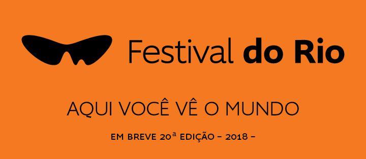 Festival do Rio. De 06 a 16 de outubro de 2016, o Rio de Janeiro será a capital mundial do cinema. É quando acontece mais uma edição do Festival do Rio, trazendo centenas de títulos de mais de 60 países.