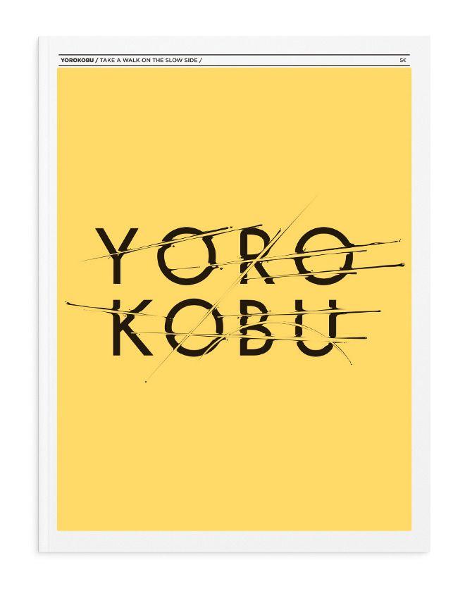 Yorokobu - Una publicación sobre creatividad, innovación, diseño y marcianadas. Madrid.