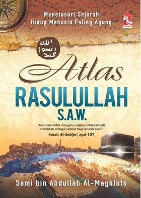 Malaysia Online Bookstore: Atlas Rasulullah S.A.W - Hard Cover (100% Berwarna...