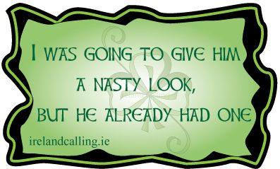 Irish jokes. Visit Ireland Calling for more Irish humour and wisdom.