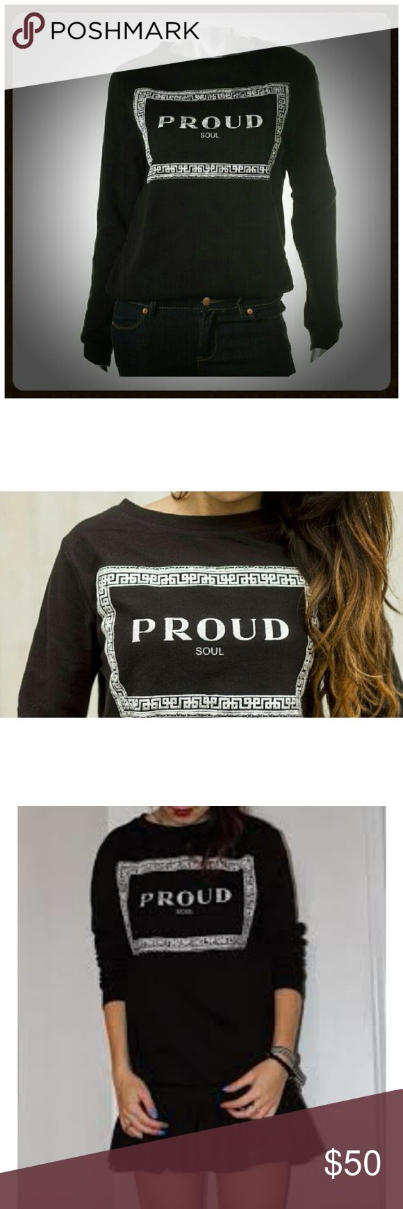 SALE*GIFT*ZARA Proud Soul Sweatshirt NWT S MAKES AN A*M*A*Z*I*N*G GIFT   Soft black, comfy sweatshirt with PROUD SOUL print graphic. Lightweight sweatshirt 95% cotton, 5% elastane NWT S  BUY 3 or More and Get 20% OFF! Zara Tops Sweatshirts & Hoodies