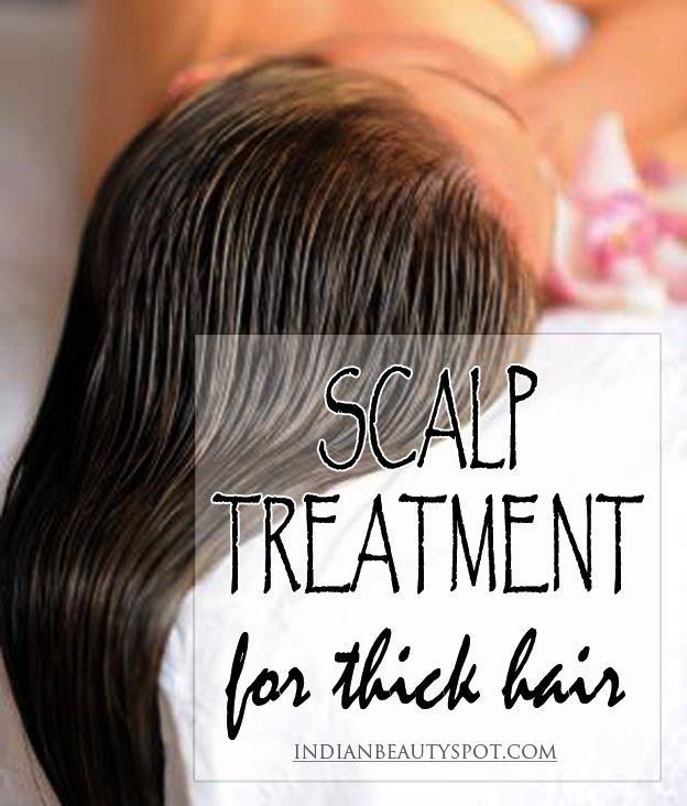 Scalp Treatment for thick hair