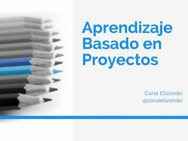 Aprendizaje Basado en Proyectos - Enfoque, Herramientas y Ejemplos   #Presentación #Educación